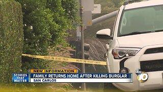 Family returns home after killing burglar