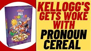 KELLOGG'S Gets WOKE With PRONOUN Kid's Cereal - Kelloggs Woke Cereal Box