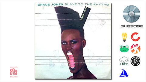 Grace Jones - Slave To The Rhythm (1985)