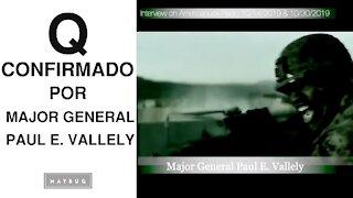 Q Confirmado por Mayor General Paul E. Vallely
