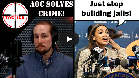 AOC Solves Crime By Suggesting We Stop Building Jails
