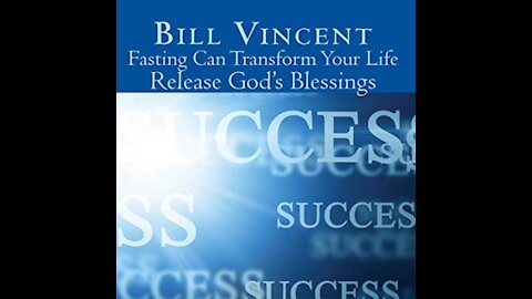 Fasting Can Transform Your Life by Bill Vincent