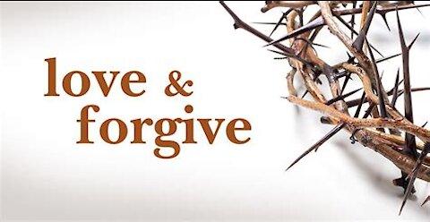 Love & Forgive