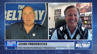 April 7, 2021: Outside the Beltway with John Fredericks
