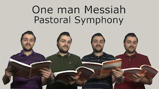 One man Messiah - Pastoral Symphony - Handel