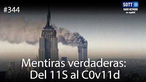 Mentiras verdaderas: Del 11S al C0v11d