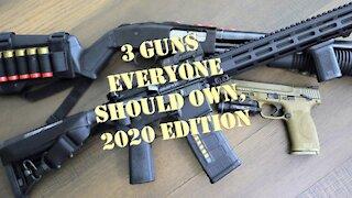Three guns everyone should own!