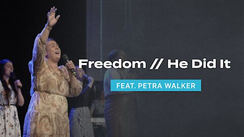 Freedom // He Did It