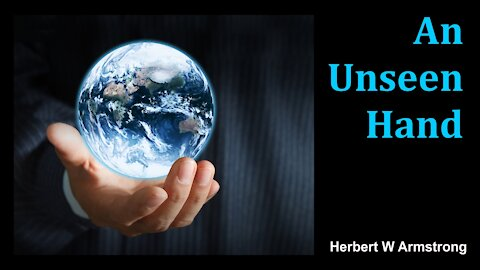 An Unseen Hand - Herbert W Armstrong - Radio Broadcast