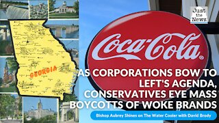 As corporations bow to left's agenda, conservatives eye mass boycotts of woke brands