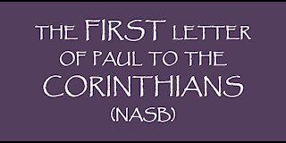 The First Letter of Paul to the Corinthians (NASB)