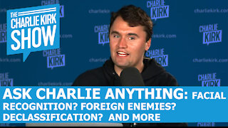 Ask Charlie Anything - The Charlie Kirk Show