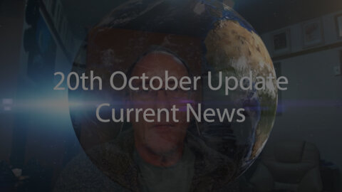 20th October 2021 Update Current News