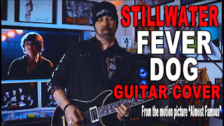 Stillwater - Fever Dog Guitar Cover