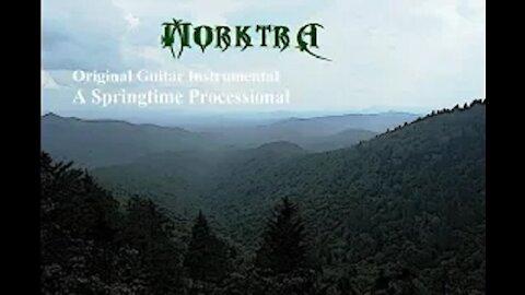 Morktra - A Springtime Processional