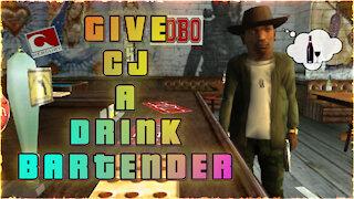 Give me a drink, bartender - GTA San Andreas