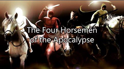 Understanding the Four Horsemen of the Revelation of Jesus Christ