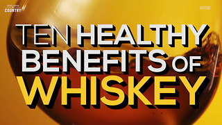10 Health Benefits of Whiskey