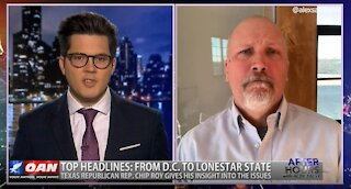 After Hours - OANN Texas Energy Crisis with Rep. Chip Roy