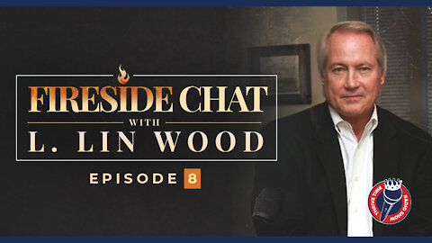 Fireside Chat 8 w/ Lin Wood   War with China? Are We Going to See ACTION? Did Pence Commit Treason?