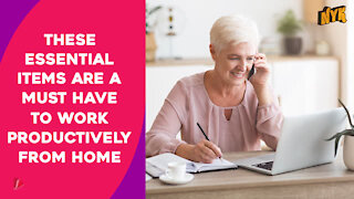 What Are The Essential Things You Should Have For Working From Home? *