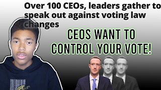 CEOS WANT TO CONTROL YOUR VOTE
