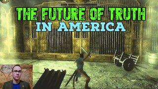 The Future of Truth in America