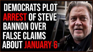 Democrats Plot Arrest Of Steve Bannon For Contempt Following Accusations About January 6th
