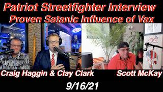9.16.21 Patriot Streetfighter w/ Clay Clark & Pastor Craig Haggin, Proof of Satantic Influence-JAB