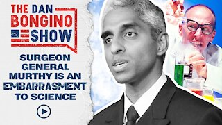 Surgeon General Is An Embarrassment To Science