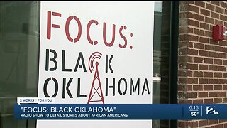 """""""Focus: Black Oklahoma"""" Radio Show to Detail Stories About African Americans"""