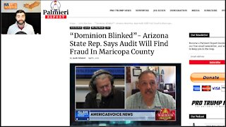 """""""Dominion Blinked!""""   AZ State Senator Says Audit WILL FIND FRAUD In Maricopa County"""