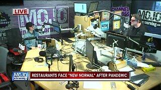 Mojo in the Morning: Restaurants face 'new normal'