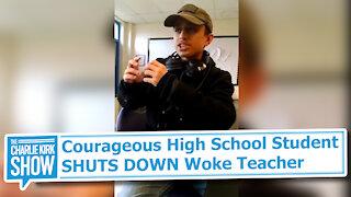 Courageous High School Student SHUTS DOWN Woke Teacher