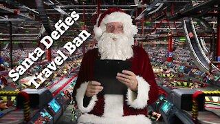 Santa Defies Travel Ban with Rick Nappi