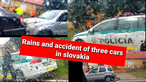 Rains and accident of three cars in slovakia Europe