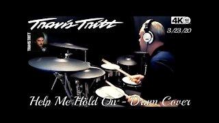 Travis Tritt - Help Me Hold On - Drum Cover