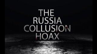 The Russia Collusion Hoax