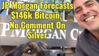 JP Morgan Predicts $146k Bitcoin, No Comment On Silver