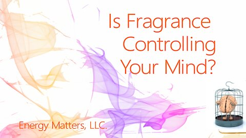 Is Fragrance Controlling Your Brain?