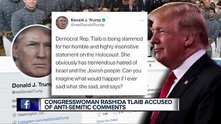 President Trump blasts Tlaib's remarks on Israel & Holocaust