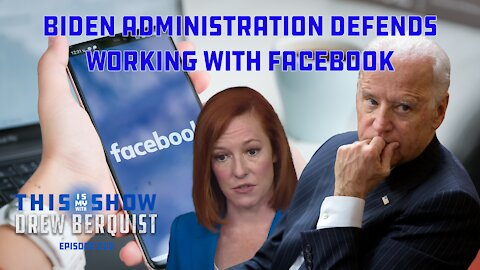 Biden Administration Doubles Down on Working With Facebook   Brad Thor Guests   Ep 219