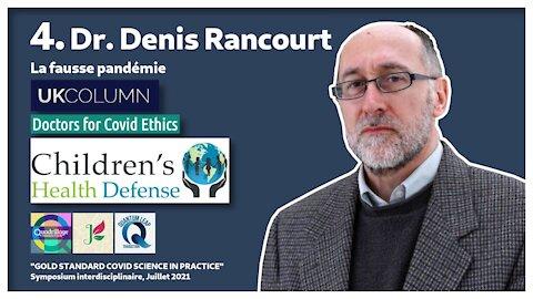 #4/16 Dr DENIS RANCOURT : LA FAUSSE PANDÉMIE