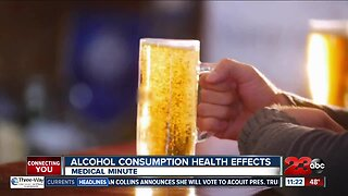 Medical Minute: Alcohol consumption health effects