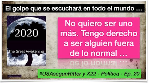 #USAsegunRitter y X22 - Política - Ep. 20