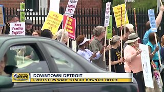 Protesters want to shut down ICE office in downtown Detroit