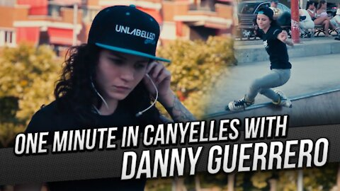 One Minute in Canyelles with Danny Guerrero