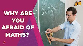 Why do Mathematics Make People Anxious *