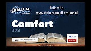 Get Biblical Understanding #73 - Comfort