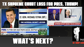 TX Supreme Court Case loss for President Trump! What's next?